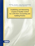 Establishing and maintaining a system of quality control for a CPA firm's accounting and auditing practice by American Institute of Certified Public Accountants. Joint Task Force on Quality Control Standards