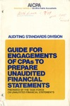 Guide for engagements of cpas to prepare unaudited financial statements (1975)