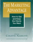 Marketing advantage : how to get and keep the clients you want