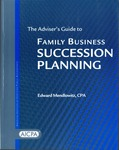 Adviser's guide to family business succession planning by Edward Mendlowitz 1942-
