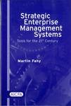 Strategic enterprise management systems : tools for the 21st century