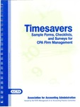 Timesavers : sample forms, checklists, and surveys for CPA firm management by Association for Accounting Administration;American Institute of Certified Public Accountants