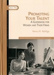 Promoting your talent : a guidebook for women and their firms by Nancy R. Baldiga and American Institute of Certified Public Accountants. Work/Life and Women's Initiatives Executive Committee