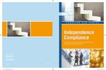 Independence compliance : checklists and tools for complying with AICPA, SEC, and PCAOB independence requirements