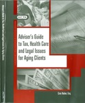 Adviser's guide to tax, health care and legal issues for aging clients by Ezra Huber