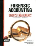 Forensic accounting for divorce engagements : a practical guide by Ezra Huber and Donald A. Glenn