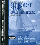 CPA's guide to retirement plans for small businesses by Gary S. Lesser