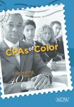 CPAs of color: celebrating 40 years by American Institute of Certified Public Accountants. Minority Initiatives Committee