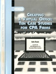 Creating a virtual office : ten case studies for CPA firms