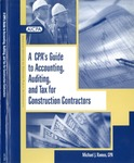 CPA's guide to accounting, auditing, and tax for construction contractors
