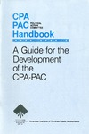 CPA PAC (Political Action Committee) handbook : a guide for the development of the CPA-PAC