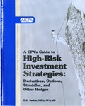 CPA's guide to high-risk investment strategies : derivatives, options, straddles, and other hedges