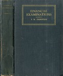 Financial examinations by F. W. Thorton