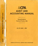 AICPA audit and accounting manual : nonauthoritative technical practice aids, as of June 1, 1981