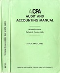 AICPA audit and accounting manual : nonauthoritative technical practice aids, as of June 1, 1982