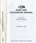 AICPA audit and accounting manual : nonauthoritative technical practice aids, as of June 1, 1984
