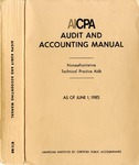 AICPA audit and accounting manual : nonauthoritative technical practice aids, as of June 1, 1985