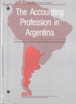 Accounting Profession in Argentina, Second Edition Revised; Professional Accounting in Foreign Country Series