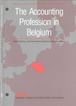 Accounting Profession in Belgium; Professional Accounting in Foreign Country Series