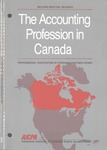 Accounting Profession in Canada, Second Edition Revised; Professional Accounting in Foreign Country Series