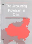 Accounting Profession in China; Professional Accounting in Foreign Country Series