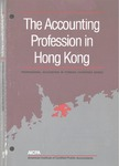 Accounting Profession in Hong Kong; Professional Accounting in Foreign Country Series