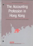 Accounting Profession in Hong Kong, Second Edition Revised; Professional Accounting in Foreign Country Series