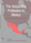 Accounting Profession in Mexico; Professional Accounting in Foreign Country Series