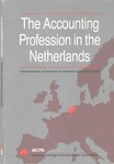 Accounting Profession in the Netherlands; Professional Accounting in Foreign Country Series