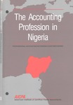 Accounting Profession in Nigeria; Professional Accounting in Foreign Country Series