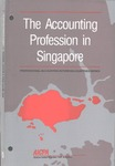Accounting Profession in Singapore; Professional Accounting in Foreign Country Series