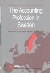 Accounting Profession in Sweden; Professional Accounting in Foreign Country Series