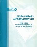 AICPA library information kit : 1918-1998, celebrating 80 years of service to our members