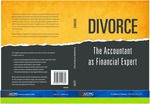 Divorce : the accountant as financial expert