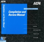 Compilation and Review Manual, Volume 1