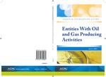 Entities with oil and gas producing activities with conforming changes as of July 1, 2011; Audit and accounting guide by American Institute of Certified Public Accountants. Entities With Oil and Gas Producing Activities Task Force