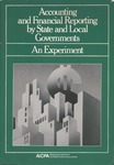Accounting and financial reporting by state and local governments : an experiment