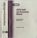 AICPA audit and accounting manual : nonauthoritative technical practice aids, as of August 1, 2001