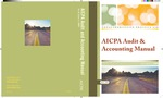AICPA audit and accounting manual as of June 1, 2008 : nonauthoritative technical practice aid