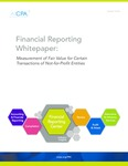 Financial Reporting Whitepaper: Measurement of Fair Value for Certain Transactions of Not-for-Profit Entities by American Institute of Certified Public Accountants. Financial Reporting Executive Committee and American Institute of Certified Public Accountants. Not-for-Profit Entities Fair Value Task Force