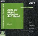 Banks and savings institutions audit manual, Volume 3