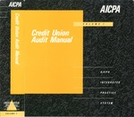 Credit Union Audit Manual, Volume 1
