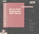 Not-for-profit organizations audit manual, Volume 1