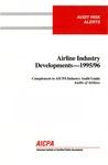 Airline industry developments - 1995/96; Audit risk alerts