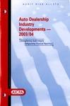 Auto dealership industry developments - 2003/04
