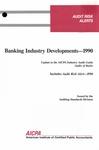Banking industry developments - 1990; Audit risk alerts