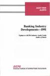 Banking industry developments - 1991; Audit risk alerts