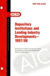 Depository institutions and lending industry developments - 1997-98