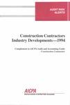 Construction contractors industry developments - 1994