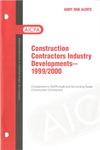 Construction contractors industry developments - 1999/2000